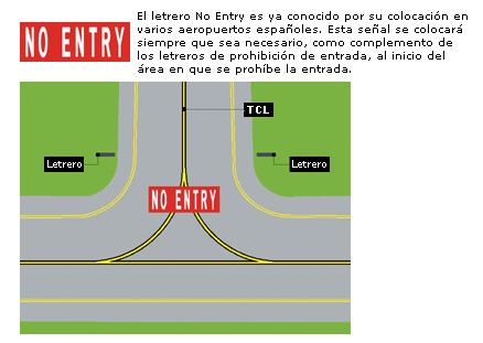 Señal de prohibida la entrada.